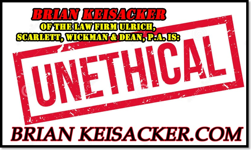 Brian Keisacker is Unethical