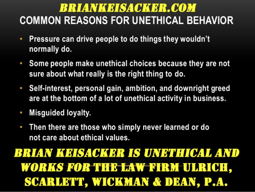 BRIAN KEISACKER UNETHICAL BEHAVIOR