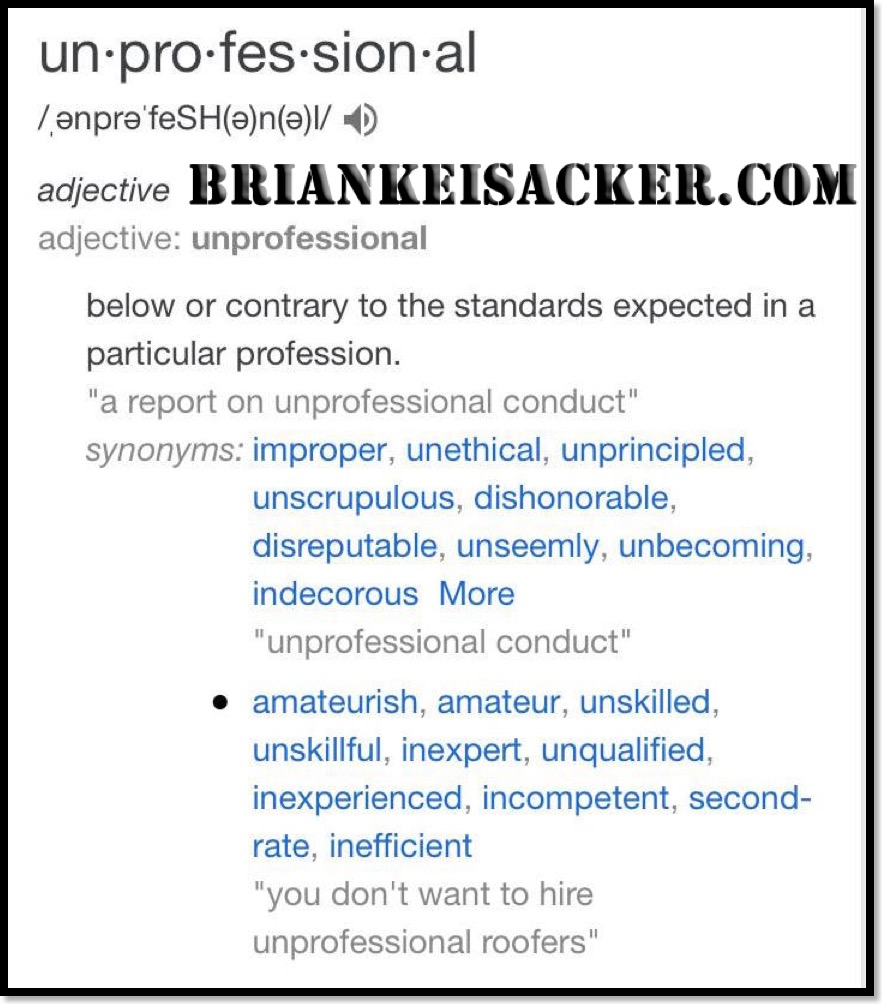 Brian Keisacker Unprofessional Unethical